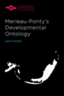 Merleau-Ponty's Developmental Ontology - eBook
