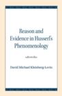 Reason and Evidence in Husserl's Phenomenology - Book