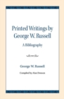 Printed Writings by George W. Russell : A Bibliography - Book