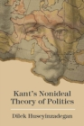 Kant's Nonideal Theory of Politics - Book