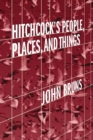 Hitchcock's People, Places, and Things - Book