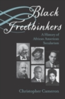 Black Freethinkers : A History of African American Secularism - eBook