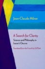 A Search for Clarity : Science and Philosophy in Lacan's Oeuvre - Book