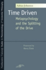 Time Driven : Metapsychology and the Splitting of the Drive - eBook