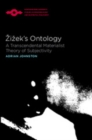 Zizek's Ontology : A Transcendental Materialist Theory of Subjectivity - eBook