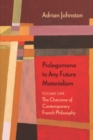 Prolegomena to Any Future Materialism : The Outcome of Contemporary French Philosophy - eBook