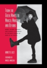 From the Greek Mimes to Marcel Marceau and Beyond : Mimes, Actors, Pierrots and Clowns: A Chronicle of the Many Visages of Mime in the Theatre - Book