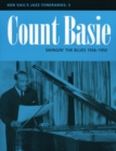 Count Basie: Swingin' the Blues 1936-1950 : Ken Vail's Jazz Itineraries 3 - Book