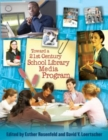 Toward a 21st-Century School Library Media Program - Book