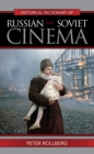 Historical Dictionary of Russian and Soviet Cinema - eBook