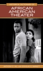 Historical Dictionary of African American Theater - eBook