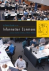A Field Guide to the Information Commons - eBook