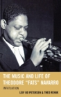 "The Music and Life of Theodore ""Fats"" Navarro : Infatuation - eBook"