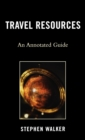 Travel Resources : An Annotated Guide - eBook