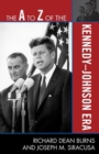 The A to Z of the Kennedy-Johnson Era - eBook