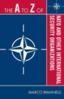 The A to Z of NATO and Other International Security Organizations - eBook