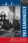 The A to Z of the Eisenhower Era - eBook