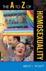 The A to Z of Homosexuality - eBook