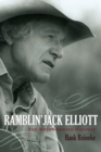 Ramblin' Jack Elliott : The Never-Ending Highway - eBook