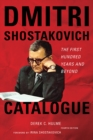 Dmitri Shostakovich Catalogue : The First Hundred Years and Beyond - eBook