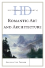 Historical Dictionary of Romantic Art and Architecture - eBook