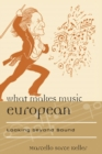 What Makes Music European : Looking beyond Sound - eBook
