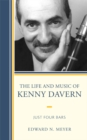 The Life and Music of Kenny Davern : Just Four Bars - eBook