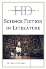 Historical Dictionary of Science Fiction in Literature - eBook