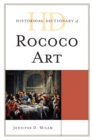 Historical Dictionary of Rococo Art - eBook