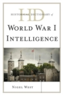 Historical Dictionary of World War I Intelligence - eBook