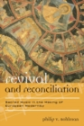 Revival and Reconciliation : Sacred Music in the Making of European Modernity - eBook