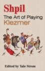 Shpil : The Art of Playing Klezmer - eBook