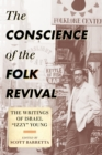 "The Conscience of the Folk Revival : The Writings of Israel ""Izzy"" Young - eBook"