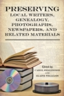 Preserving Local Writers, Genealogy, Photographs, Newspapers, and Related Materials - eBook
