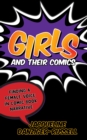 Girls and Their Comics : Finding a Female Voice in Comic Book Narrative - eBook