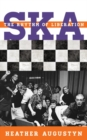 Ska : The Rhythm of Liberation - eBook