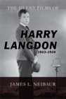 The Silent Films of Harry Langdon (1923-1928) - eBook