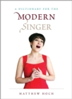 A Dictionary for the Modern Singer - eBook