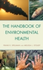 The Handbook of Environmental Health - eBook