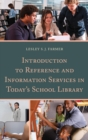 Introduction to Reference and Information Services in Today's School Library - eBook