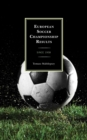European Soccer Championship Results : Since 1958 - eBook