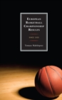 European Basketball Championship Results : Since 1935 - eBook