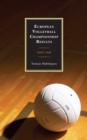 European Volleyball Championship Results : Since 1948 - eBook