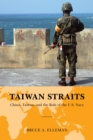 Taiwan Straits : Crisis in Asia and the Role of the U.S. Navy - eBook