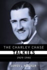The Charley Chase Talkies : 1929-1940 - eBook