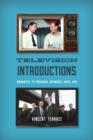 Television Introductions : Narrated TV Program Openings since 1949 - eBook