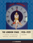 The London Stage 1920-1929 : A Calendar of Productions, Performers, and Personnel - eBook