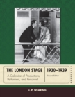 The London Stage 1930-1939 : A Calendar of Productions, Performers, and Personnel - eBook
