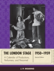 The London Stage 1950-1959 : A Calendar of Productions, Performers, and Personnel - eBook