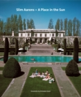 Slim Aarons: A Place in the Sun - Book